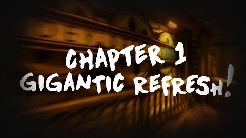 Bendy and the Ink Machine- Chapter 1 GIGANTIC REMASTER COMING SOON!!!