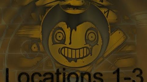 """All Locations of """"Wandering"""" Bendy Cutouts Chapter 1-3"""