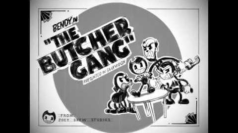 """""""BENDY in - THE BUTCHER GANG!"""" - Fanmade BENDY Cartoon Storyboard Animatic"""