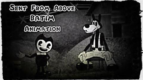 """Sent From Above"" BATIM Animation!!!"