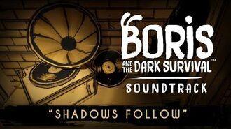 """""""Shadows Follow"""" - BATDS Original Soundtrack"""