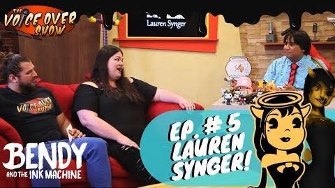 Episode 05 Bendy and the Ink Machine's Lauren Synger!