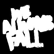 Wealwaysfall