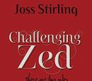 Challenging Zed