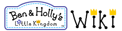 Ben & Holly's Little Kingdom Wiki