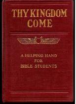Przyjdź Królestwo Twoje, Charles Taze Russel