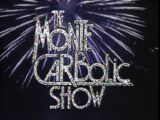 The Monte Carbolic Show