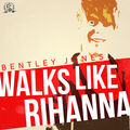 Walks Like Rihanna - Single