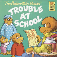 Berenstain Bears Trouble at School