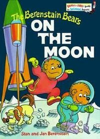 Berenstain Bears on the Moon