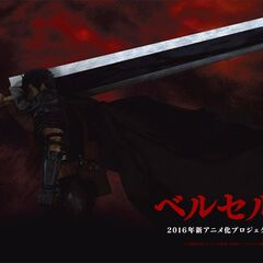 Promotional art of Guts holding the Dragon Slayer over his shoulder for the 2016 anime.