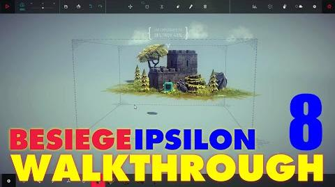 Besiege Zone 8 - Thinside Fort WALKTHROUGH
