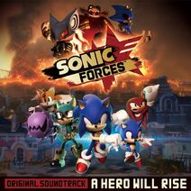 Sonic Forces Original Soundtrack - A Hero Will Rise cover
