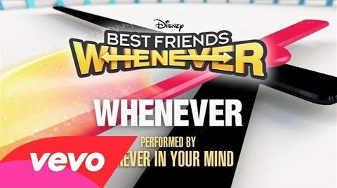 """Forever In Your Mind - Whenever (From """"Best Friends Whenever"""" (Audio Only))"""