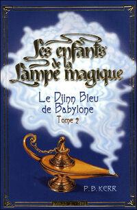 Les enfants de la lampe magique tome 2