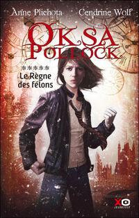 Oksa-pollock-tome-5--le-regne-des-felons-3110473