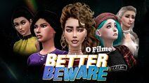 Better Beware - O Filme - Thumbnail