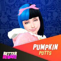 Pumpkin Potts - Apresentação