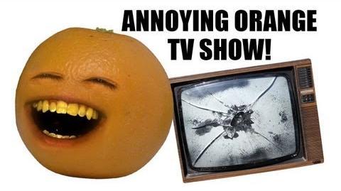 Annoying Orange TV Show!!! - DANEBOEVLOG
