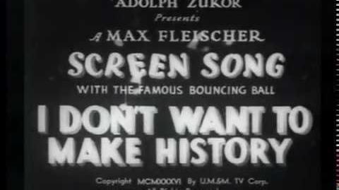 I Don't Want to Make History Fleischer Studios-1936