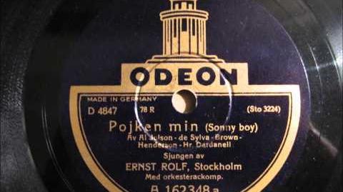 "Ernst Rolf - ""Pojken min"" (Sonny Boy)"