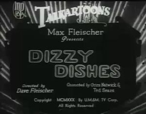 Dizzy dishes