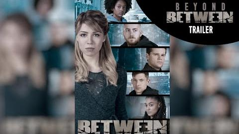 Between Second Season 2 English Trailer (2016) Netflix & City