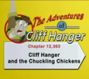 Cliff Hanger and the Chuckling Chickens