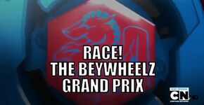 BeyWheelzEpisode5Race!TheBeyWheelzGrandPrix