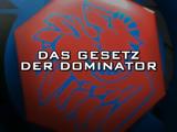 Das Gesetz der Dominator