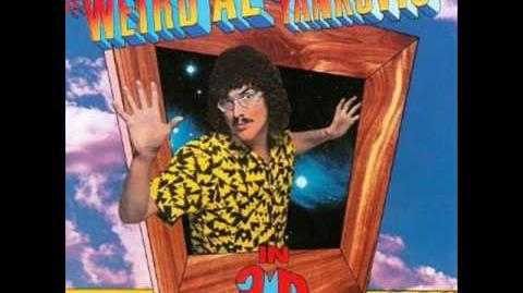 """Weird Al"" Yankovic In 3-D - Nature Trail To Hell"
