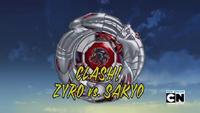 CLASH! ZYRO vs. SAKYO
