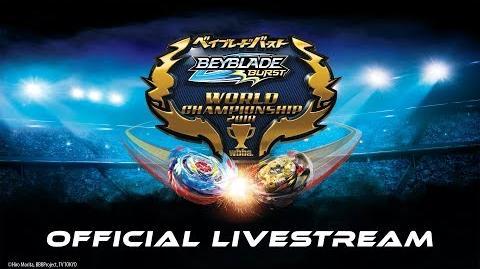 2018 BEYBLADE BURST World Championship Official Livestream