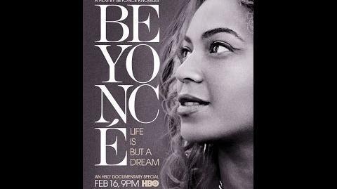 Beyoncé - Life Is But A Dream - Full - (Subtitulada Español)