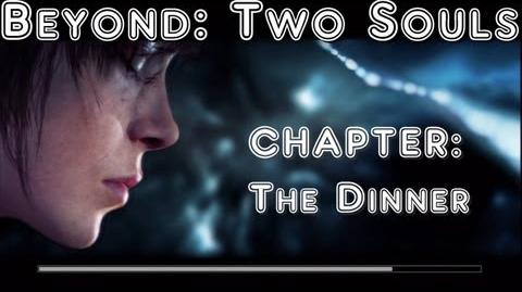 Beyond Two Souls Walkthrough - The Dinner