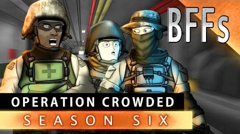 BFFs - Operation Crowded (Season 6E2)