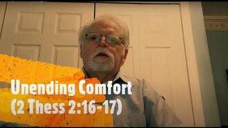 Unending Comfort 2 Thessalonians 2 16-17