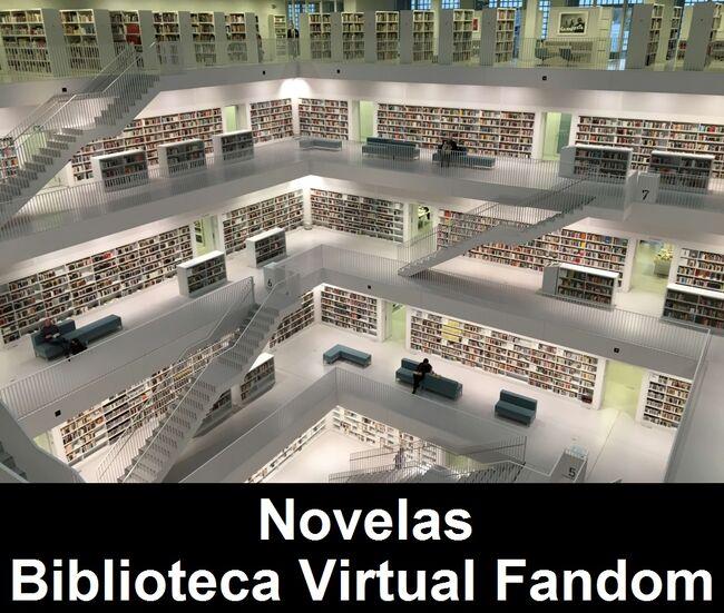 Novelas de la Biblioteca Virtual Fandom