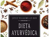 Dieta ayurvédica: La guía definitiva