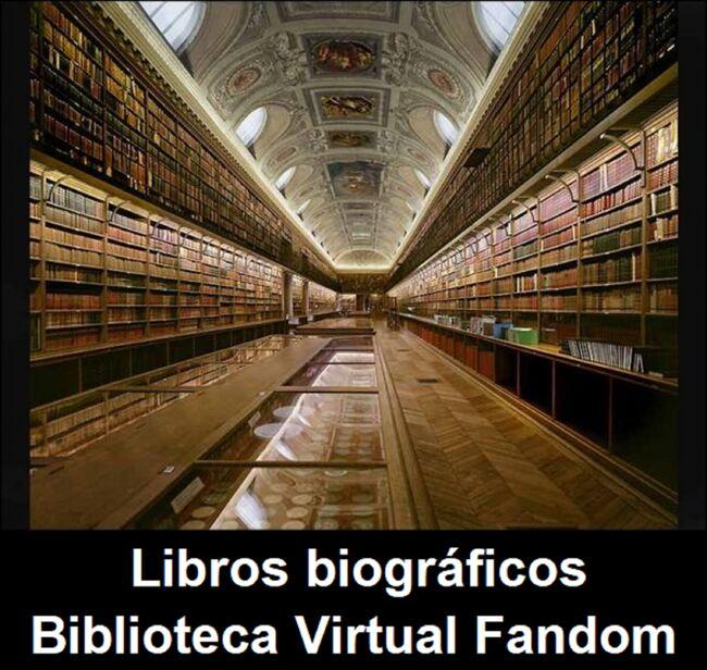 Libros biográficos de la Biblioteca Virtual Fandom