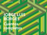 Cuentos completos (Jorge Luis Borges)