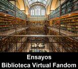 Ensayos de la Biblioteca Virtual Fandom