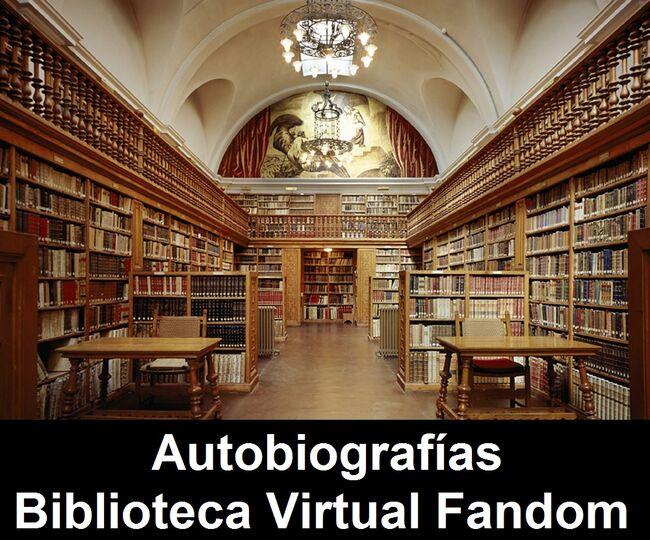 Autobiografías de la Biblioteca Virtual Fandom