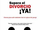 Supera el divorcio ¡Ya!