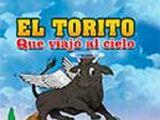 El torito que viajó al cielo