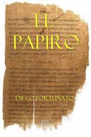 El papiro, primer novela de la trilogía El papiro.