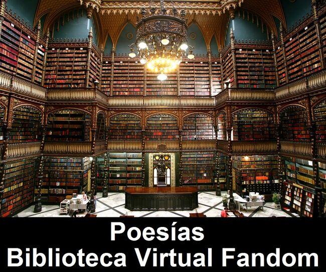 Poesías de la Biblioteca Virtual Fandom