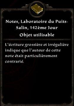Notes, Laboratoires du Puits-Salin, 142 ème Jour