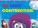 The Great Construction!