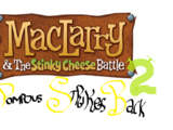 MacLarry and the Stinky Cheese Battle 2 - Pompous Strikes Back!